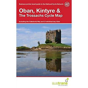 Oban - Kintyre & the Trossachs Cycle Map 42 - Including the Caledonia