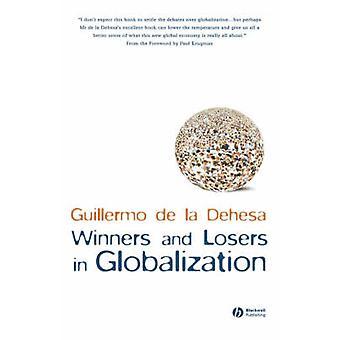 Winnaars en verliezers van de globalisering door Guillermo De La Dehesa - 97814