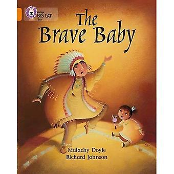 The Brave Baby (Collins Big Cat)