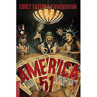 America 51: A Probe into the Realities That Are Hiding Inside 'The Greatest � Country in the World'