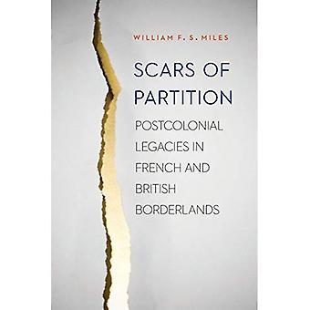 Ar af Partition: postkoloniale arv i franske og britiske Borderlands