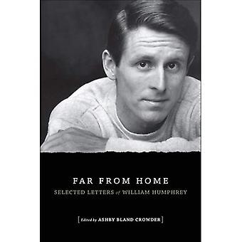 Fern der Heimat: ausgewählte Briefe von William Humphrey