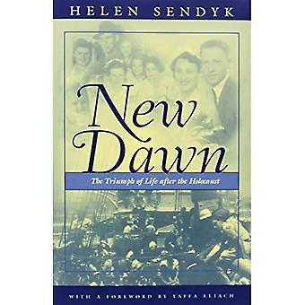 Aube nouvelle: Un triomphe de la vie après l'Holocauste (la Shoah, Religion et théologie)