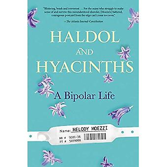 Haldol and Hyacinths: A Bipolar Life