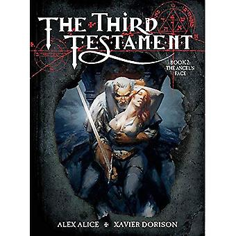 Third Testament : Book 2: The Angel's Face