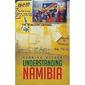 Comprendre la Namibie: Les essais de l'indépendance