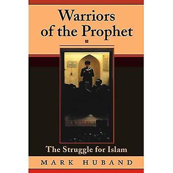 Guerrieri del profeta: la lotta per l'Islam