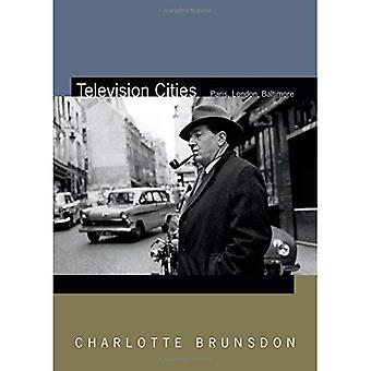 Television Cities: Paris, London, Baltimore (Spin Offs)