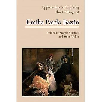 Approaches to Teaching the Writings of Emilia Pardo Bazan (Approaches to Teaching World Literature S.)