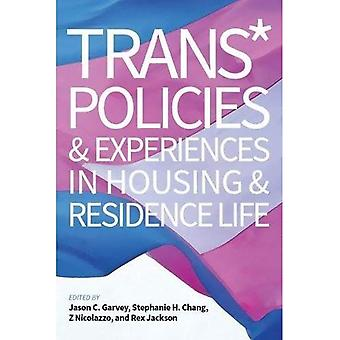 Trans* Policies and Experience in Housing and Residence Life