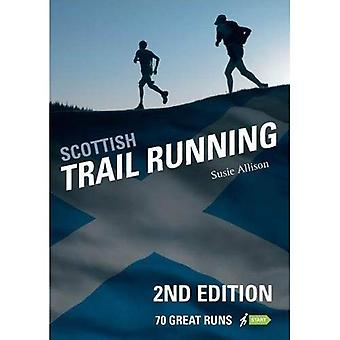 Scottish Trail Running: 70 Great Runs