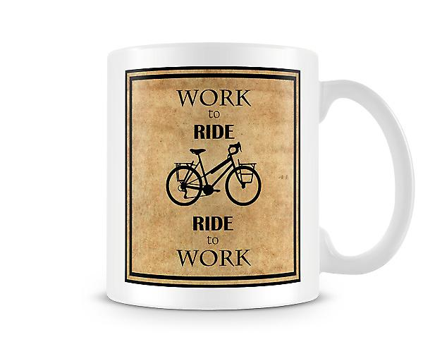 Work To Ride Ride To Work Mug