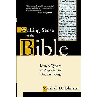 Making Sense of le Type littéraire de la Bible comme une approche de compréhension par Johnson & D. Marshall