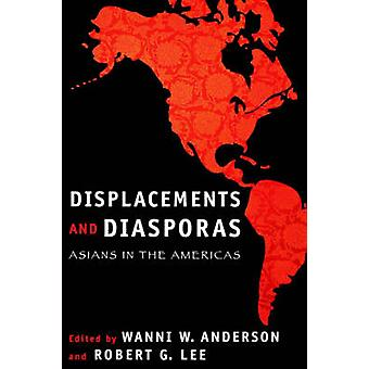 Deslocamentos e diásporas asiáticos nas Américas por Anderson & Wanni W.