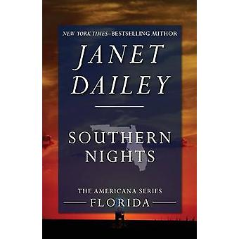 Southern Nights by Dailey & Janet