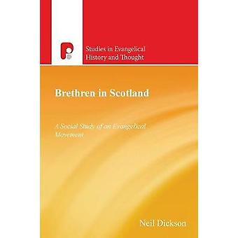 SEHT Brethren In Scotland 18382000 by Dickson & Nick