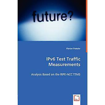 IPv6-Test metingen verkeersanalyse gebaseerd op de RIPENCC TTMS van Frotzler & Florian