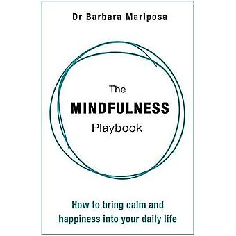Mindfulness Playbook by Barbara Mariposa