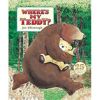 Where's My Teddy? by Jez Alborough - 9780763698713 Book