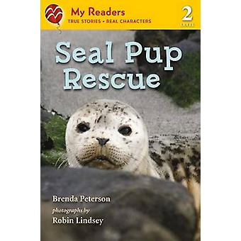Seal Pup Rescue by Brenda Peterson - Robin Lindsey - 9781250027764 Bo