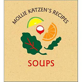 Soups by Mollie Katzen - 9781580088770 Book