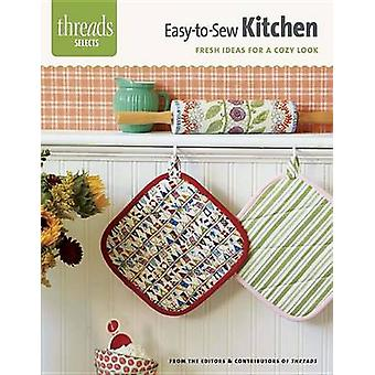 Easy-To-Sew Kitchen - Fresh Ideas for a Cozy Look by Editors & Contrib