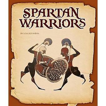 Spartan Warriors by Lois Sepahban - 9781631437601 Book