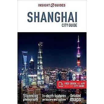 Insight Guides City Guide Shanghai by Insight Guides - 9781786718457