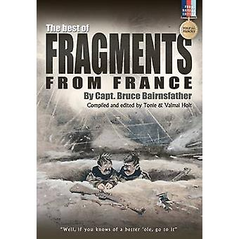 Best of Fragments from France by Bruce Bairnsfather - Tonie Holt - Va