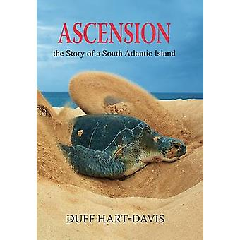 Ascension - The Story of a South Atlantic Island by Duff Hart-Davis -
