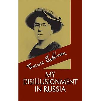 My Disillusionment in Russia by Emma Goldman - 9780486432700 Book