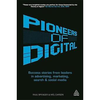 Pionniers des histoires de réussite numérique des leaders dans la recherche de marketing publicitaire et les médias sociaux par Springer et Paul