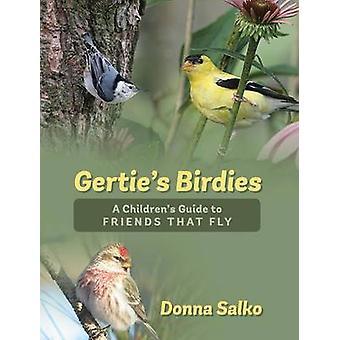Gerties birdies en Childrens guide til venner, der flyver af Salko & Donna