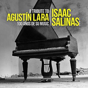 Isaac Salinas - Tribute to Agustin Lara: 100 Anos De Su Musica [CD] USA import