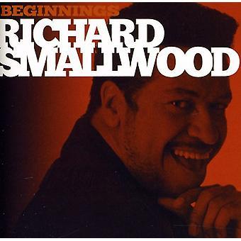 Richard Smallwood - Beginnings [CD] USA import