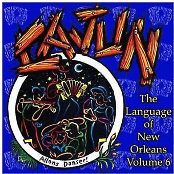 Sproget i New Orleans - sproget i New Orleans: Vol. 6-Cajun [CD] USA import
