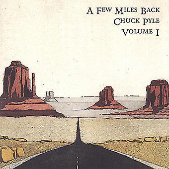 Chuck Pyle - noen Miles tilbake [DVD] USA import
