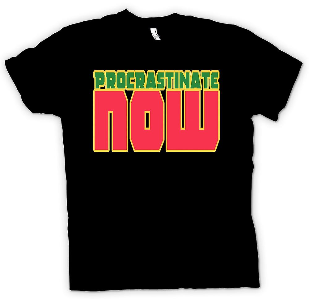 Mens T-shirt - Procrastinate NOW - Quote