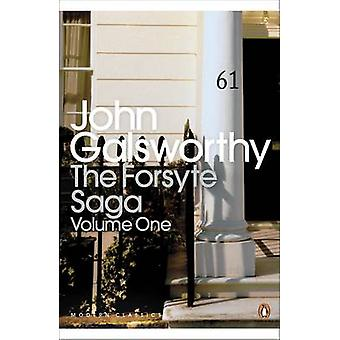 The Forsyte Saga - Volume 1 -  -Man of Property - -  -In Chancery - -  -To L