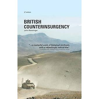 British Counterinsurgency - 2015 (2nd Revised edition) by John Newsing