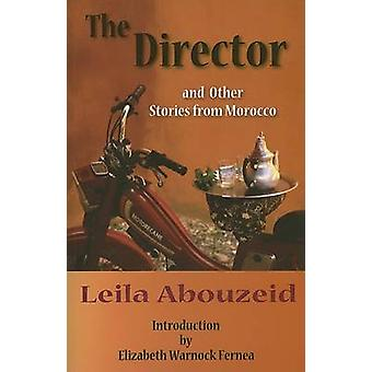 The Director and Other Stories from Morocco by Leila Abouzeid - Eliza