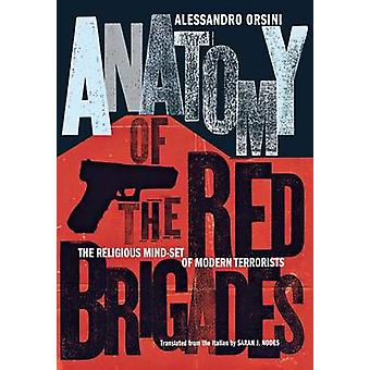 Anatomy of the Red Brigades - The Religious Mind-Set of Modern Terrori