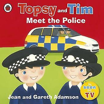 Topsy and Tim Meet the Police by Jean Adamson - Belinda Worsley - 978