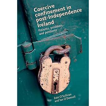 Tvångsmedel instängdhet i Irland - patienter - fångar och Penitents b