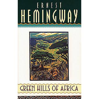 Verdes colinas de África por Ernest Hemingway - livro 9780684801292