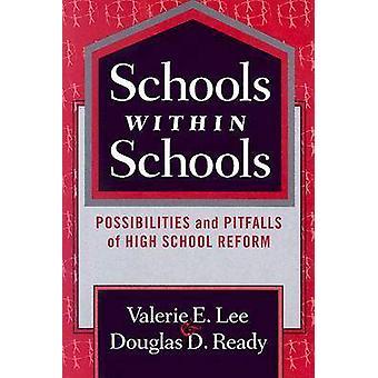 Schools within Schools - Possibilities and Pitfalls of High School Ref