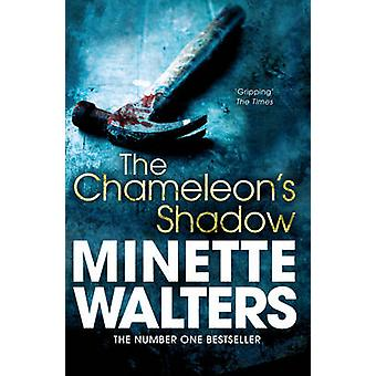 The Chameleon's Shadow by Minette Walters - 9781447208082 Book