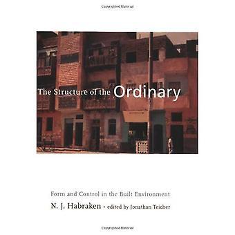 Strukturen i vanlige: skjemaet og kontrollen i bygde omgivelser