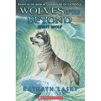 Spirit Wolf (Wolves of the Beyond