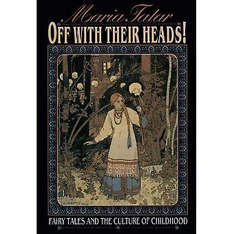Off with Their Heads!: contos de fadas e a cultura da infância